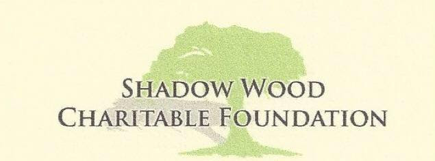 Shadow Wood Charitable Foundation Annual Fundraiser: February 15, 2018